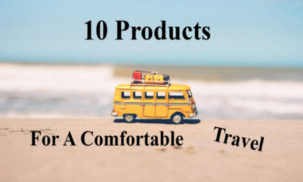 10 products for a comfortable travel
